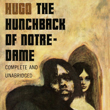 <cite>The Hunchback of Notre-Dame</cite> by Victor Hugo (Signet Books)