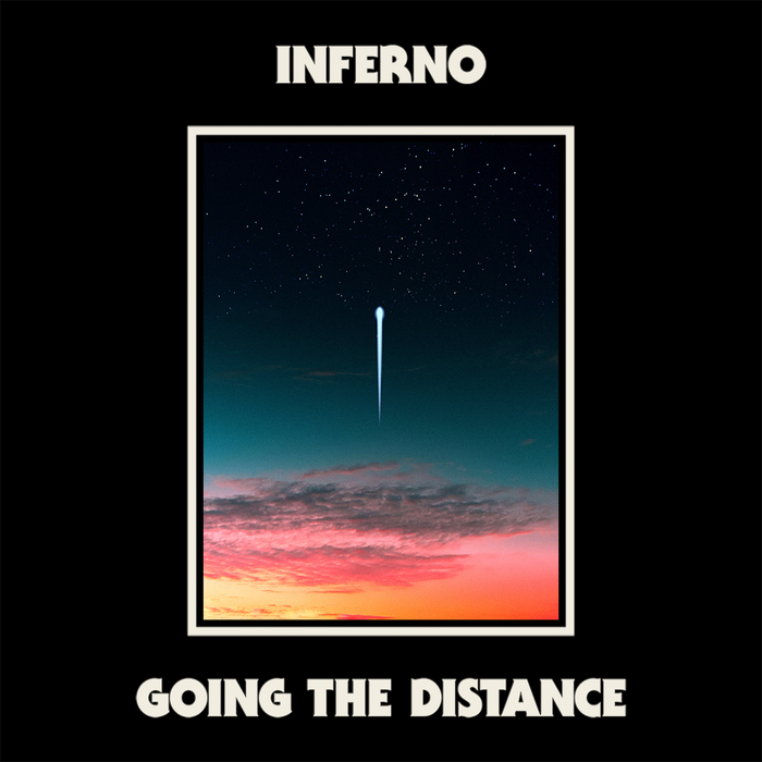 Inferno – Going the Distance (fictional)