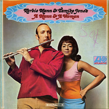 Herbie Mann &amp; Tamiko Jones – <cite>A Mann &amp; A Woman</cite> album art