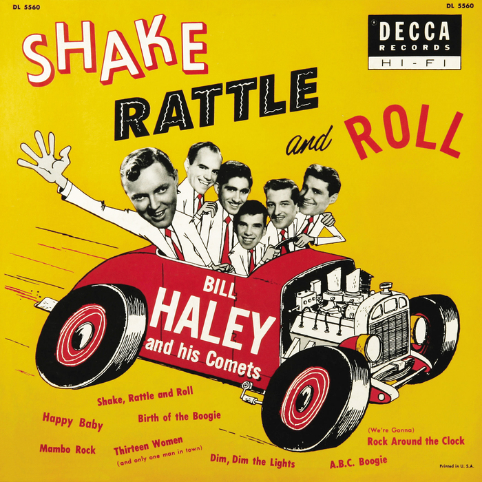 Shake Rattle and Roll – Bill Haley and his Comets
