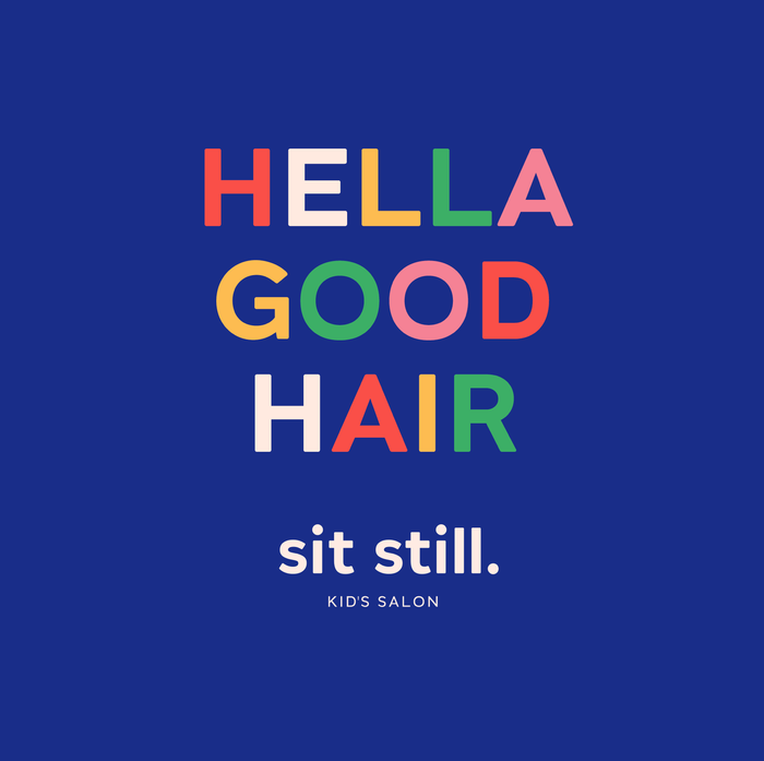 Sit Still Kid's Salon 2