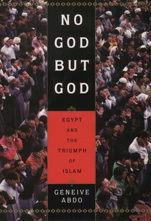 <cite>No God But God: Egypt and the Triumph of Islam</cite>