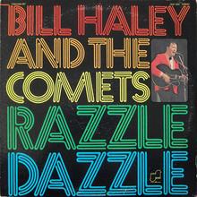 Bill Haley and the Comets – <cite>Razzle Dazzle</cite> album art