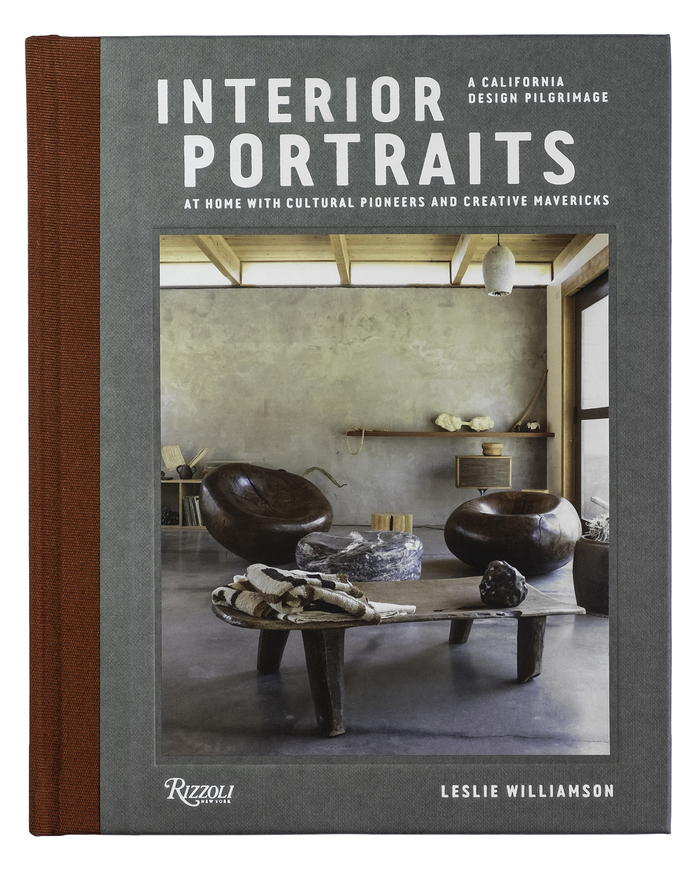 Interior Portraits: A California Design Pilgrimage by Leslie Williamson 1