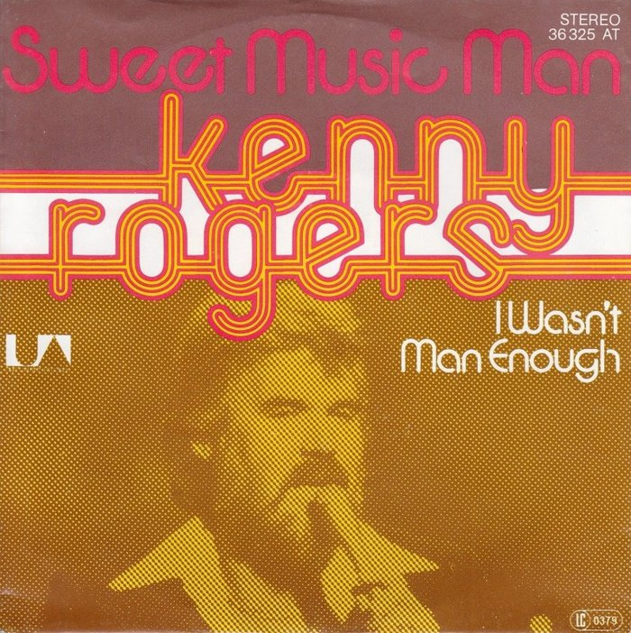 """Kenny Rogers – """"Sweet Music Man"""" / """"I Wasn't Man Enough"""" German single cover"""