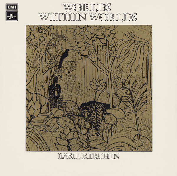 Worlds Within Worlds – Basil Kirchin 1
