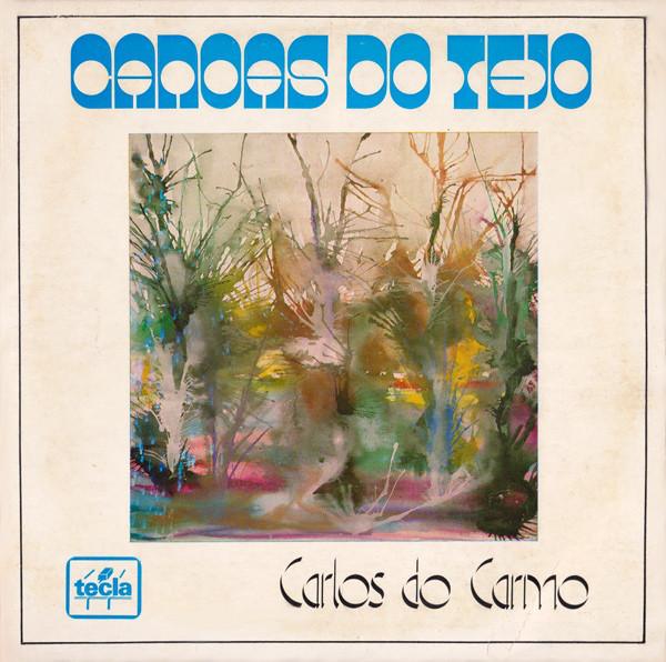 """""""Canoas Do Tejo"""" – Carlos do Carmo"""