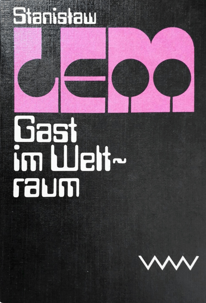 Gast im Weltraum, 1980. Translated by Rudolf Pabel. First published in ca. 1955 as Obłok Magellana (The Magellanic Cloud).