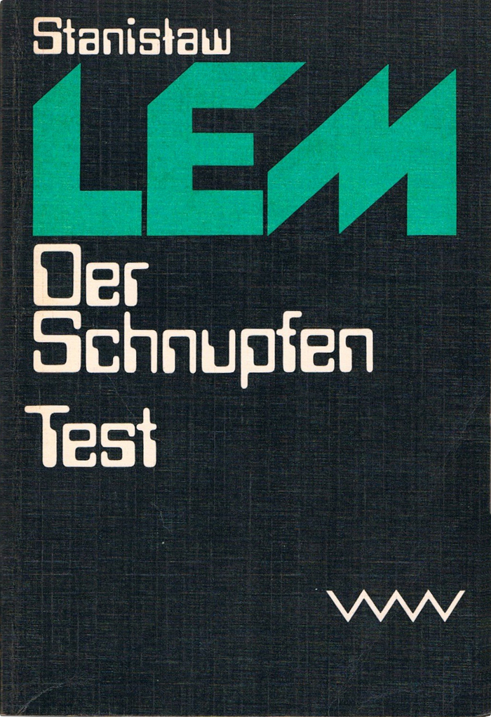 Der Schnupfen / Test, 1980. First published in 1975 as Katar (The Chain of Chance) / in 1959 as Test (The Test).