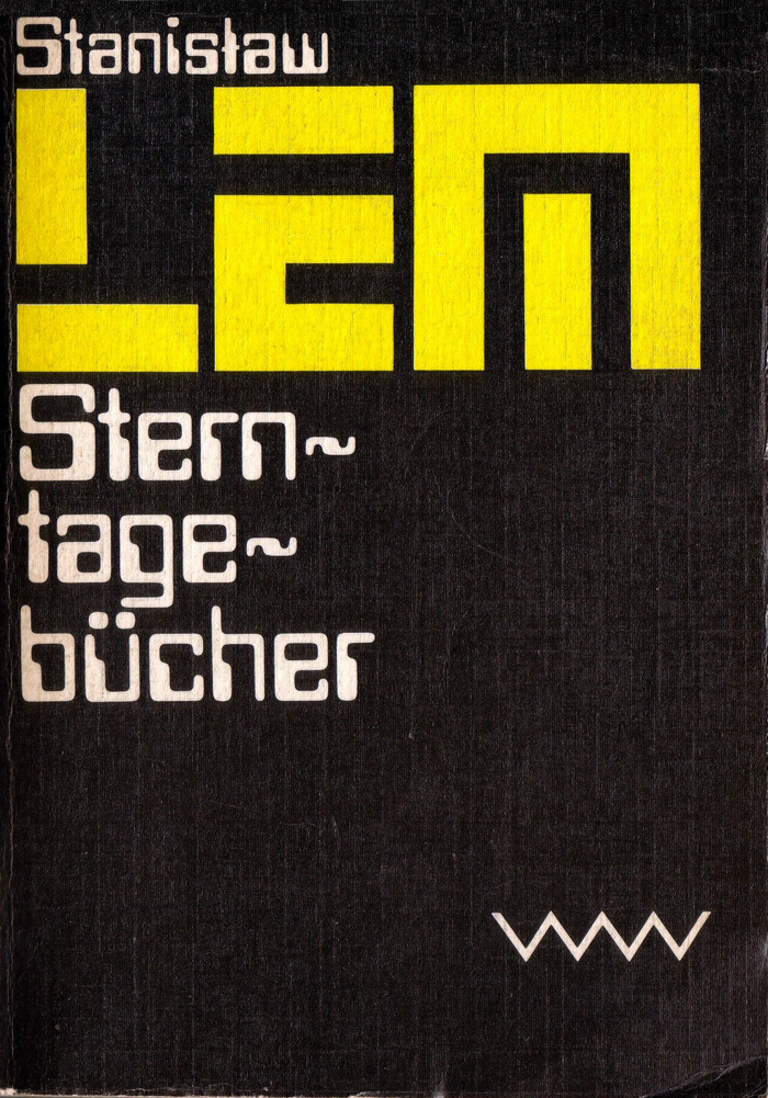 Sterntagebücher, 1980. 2nd edition 1982. First published as Dzienniki gwiazdowe (The Star Diaries) in 1957.