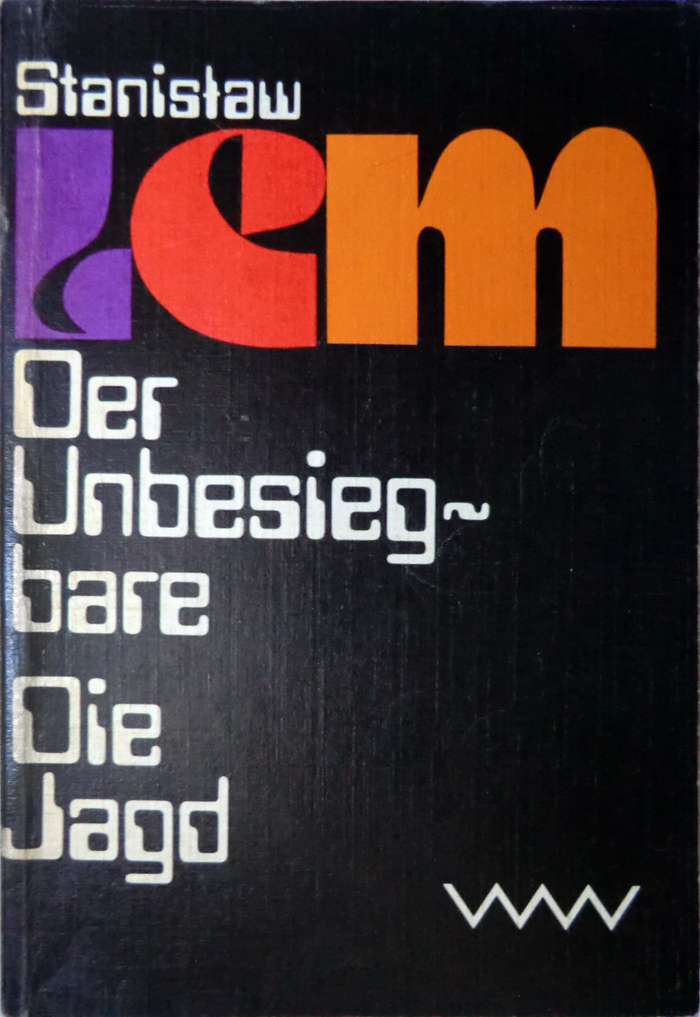 Der Unbesiegbare / Die Jagd, 1980. 2nd edition 1982. First published as Niezwyciężony (The Invincible) in 1964 / as Polowanie (The Hunt) in 1965.