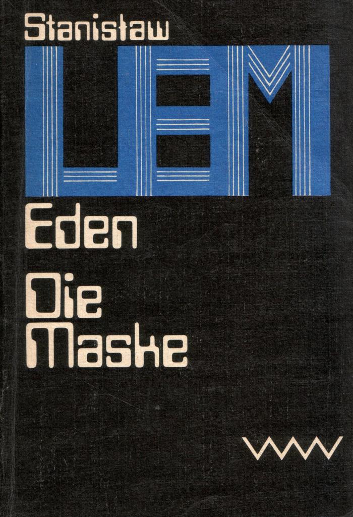 Eden / Die Maske, 1980. First published in 1959 as Eden / in 1976 as Maska.