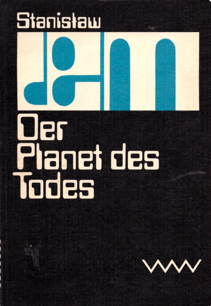 Der Planet des Todes, 1980. 2nd edition 1982. First published as Astronauci (The Astronauts) in 1951.