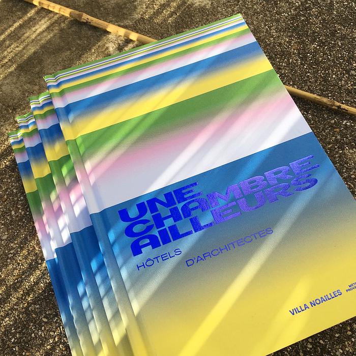 Une Chambre Ailleurs: Hôtels d'Architectes catalog 1