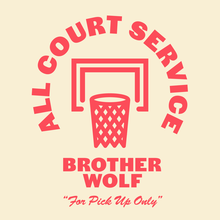 """All Court Service"" T-shirts for Brother Wolf"