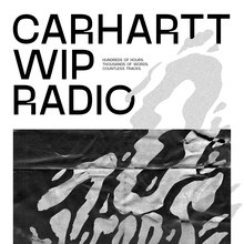 Carhartt WIP Radio: 10 years