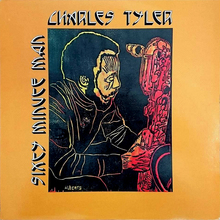 Charles Tyler – <cite>Sixty Minute Man </cite>album art