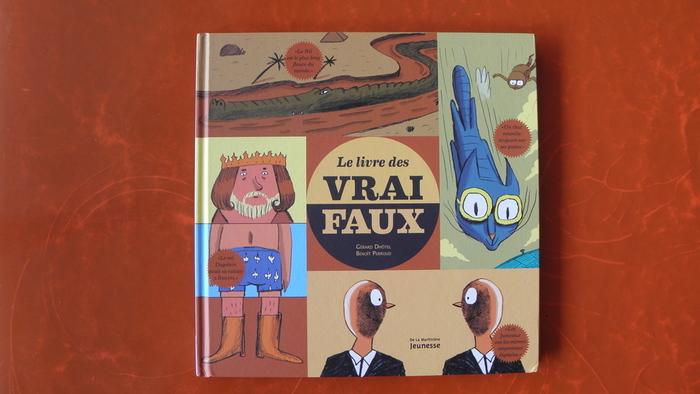 Le Livre des Vrai / Faux by Gérard Dhôtel and Benoît Perroud 1