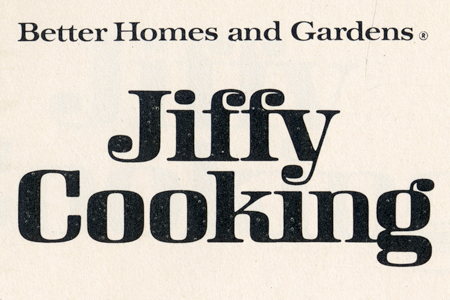 Jiffy Cooking, Better Homes and Gardens 2