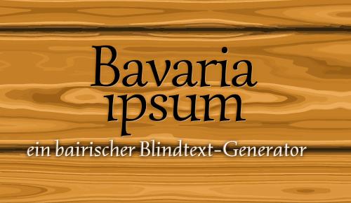 Bavaria ipsum 1
