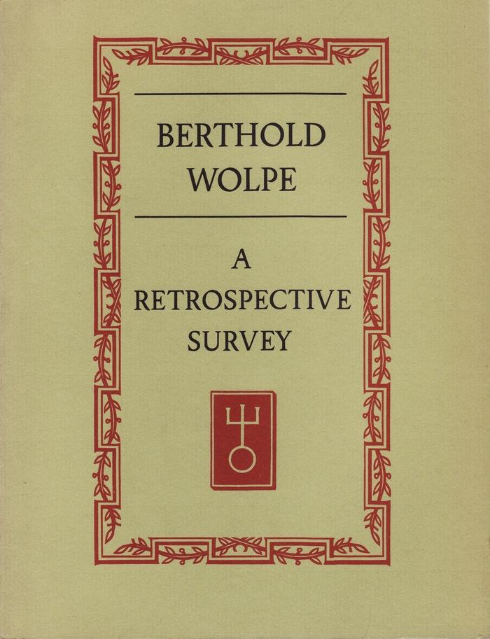 Berthold Wolpe. A Retrospective Survey 1