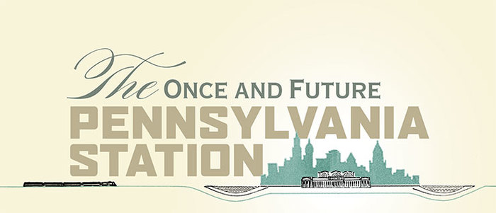 The Once and Future Pennsylvania Station exhibition 1
