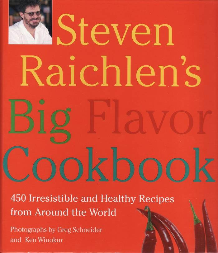 Steve Raichlen's Big Flavor Cookbook