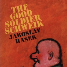 <cite>The Good Soldier Schweik</cite> by Jaroslav Hašek