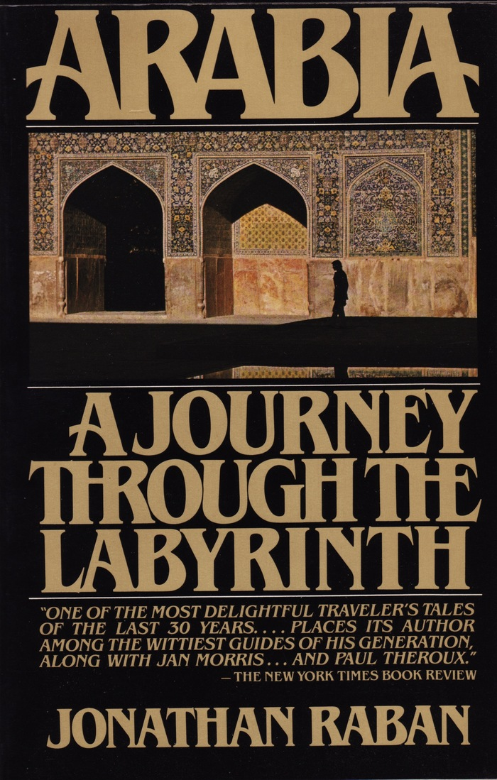 Arabia: A Journey Through The Labyrinth