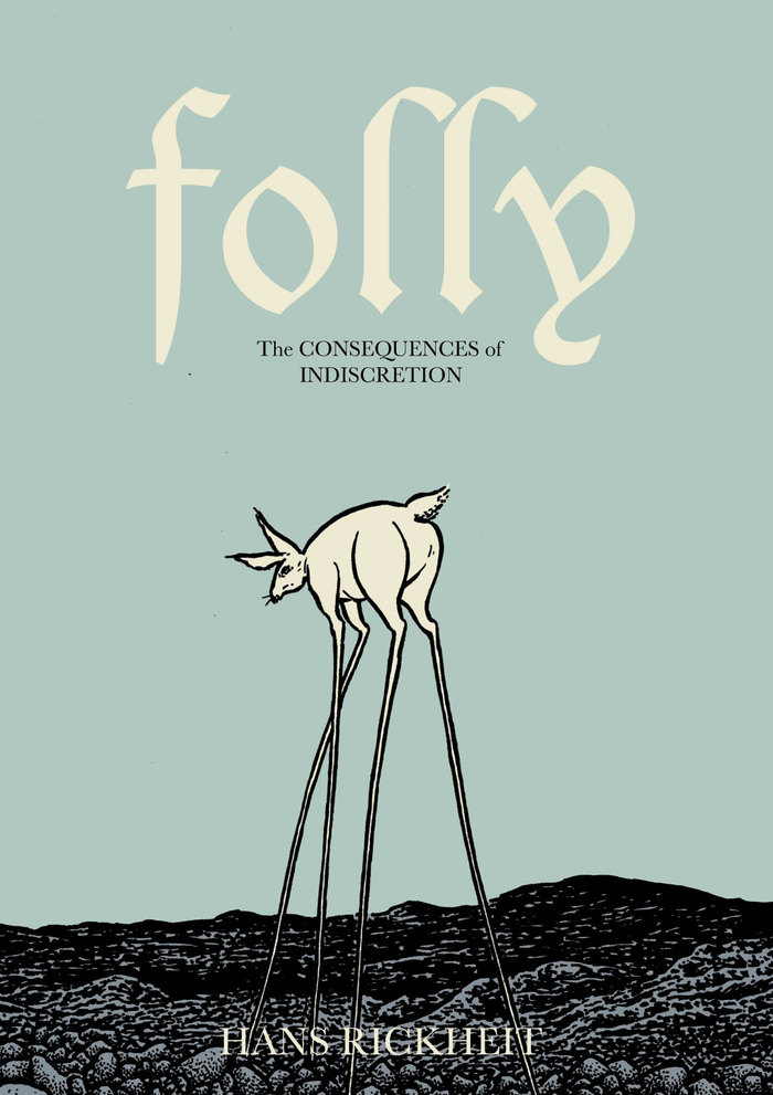 Folly: The Consequences of Indiscretion 1