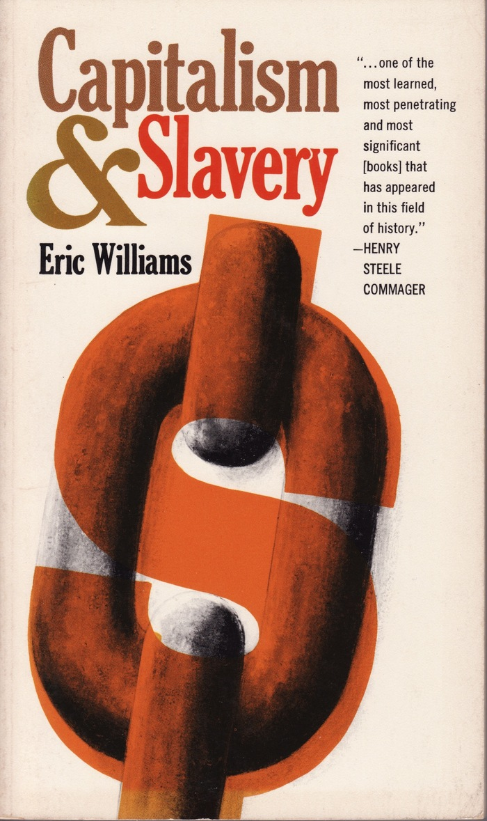 Capitalism & Slavery by Eric Williams