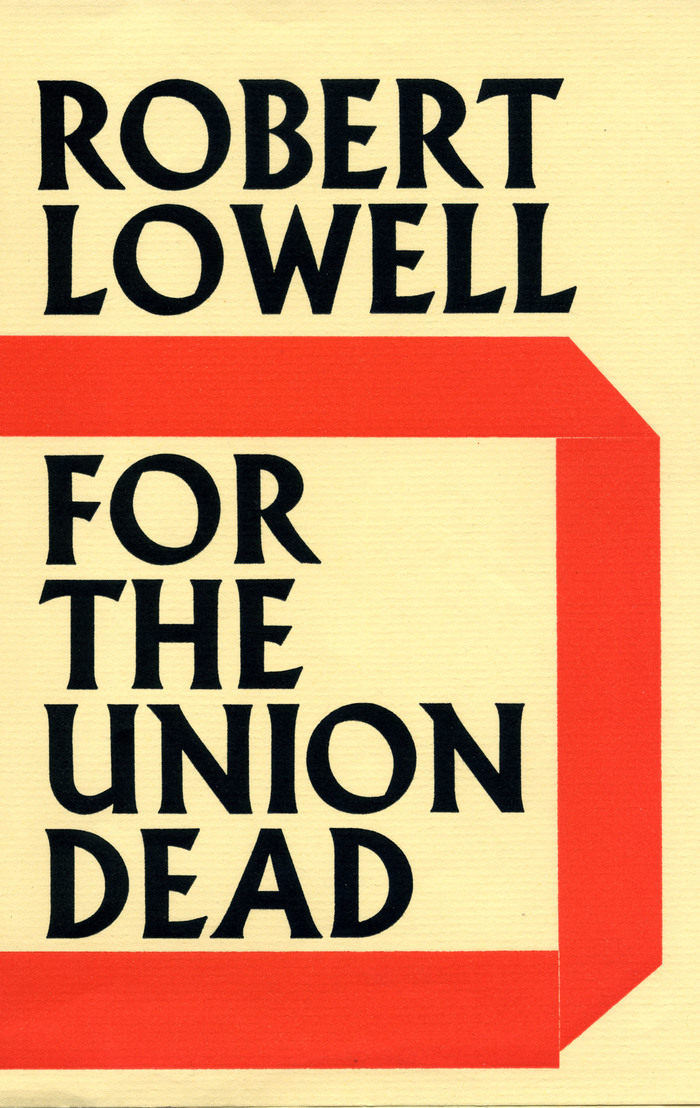 For the Union Dead by Robert Lowell 1