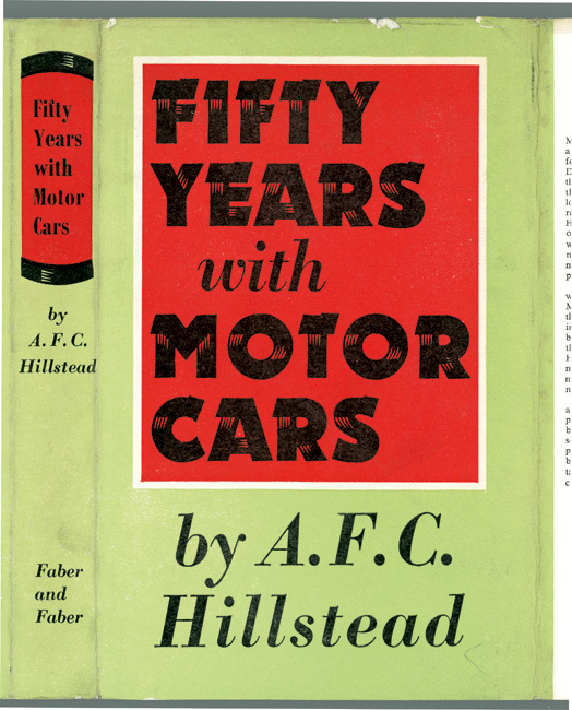 Fifty Years with Motor Cars by A.F.C. Hillstead