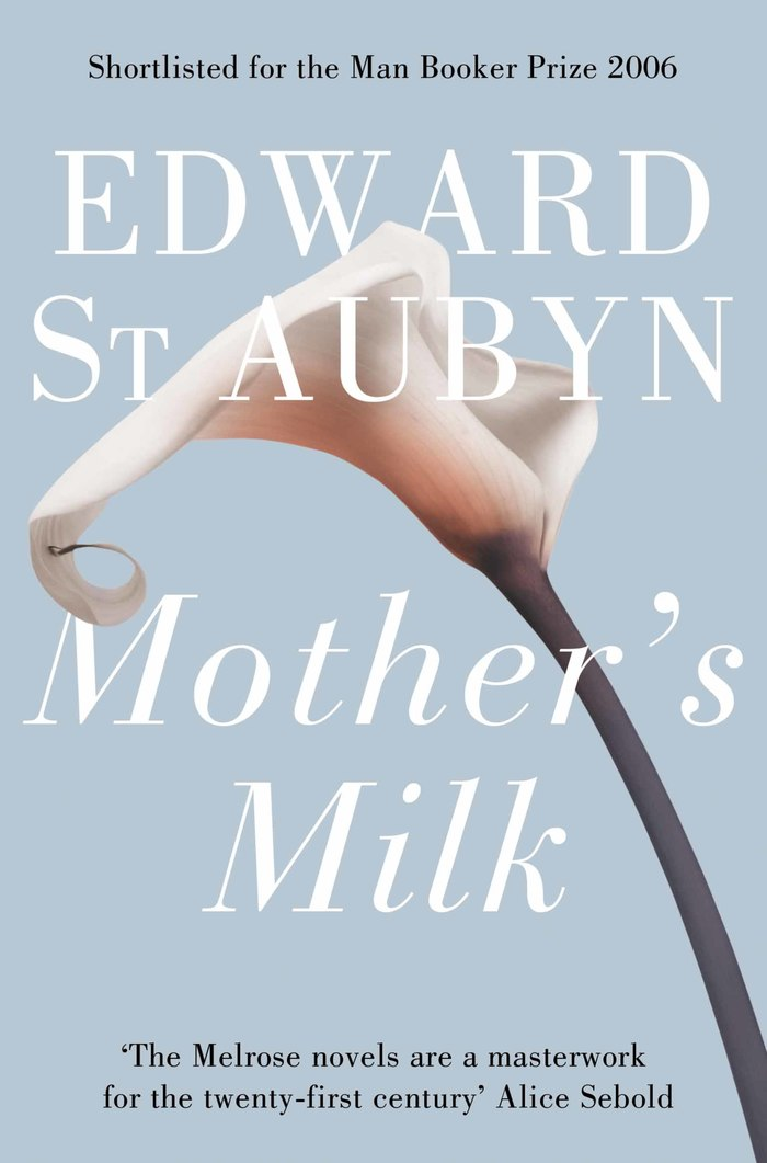 The Patrick Melrose Novels by Edward St. Aubyn 1