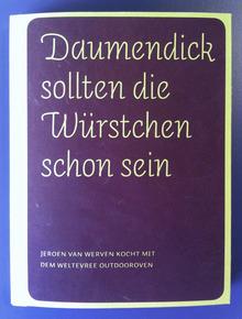 <cite>Daumendick sollten die Würstchen schon sein</cite> cookbook