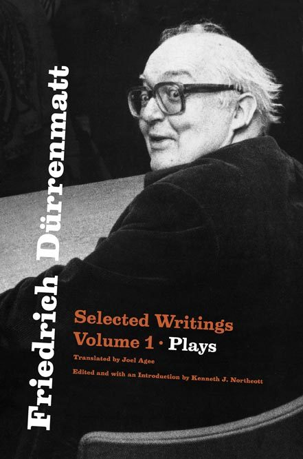 Friedrich Dürrenmatt. Selected Writings 2