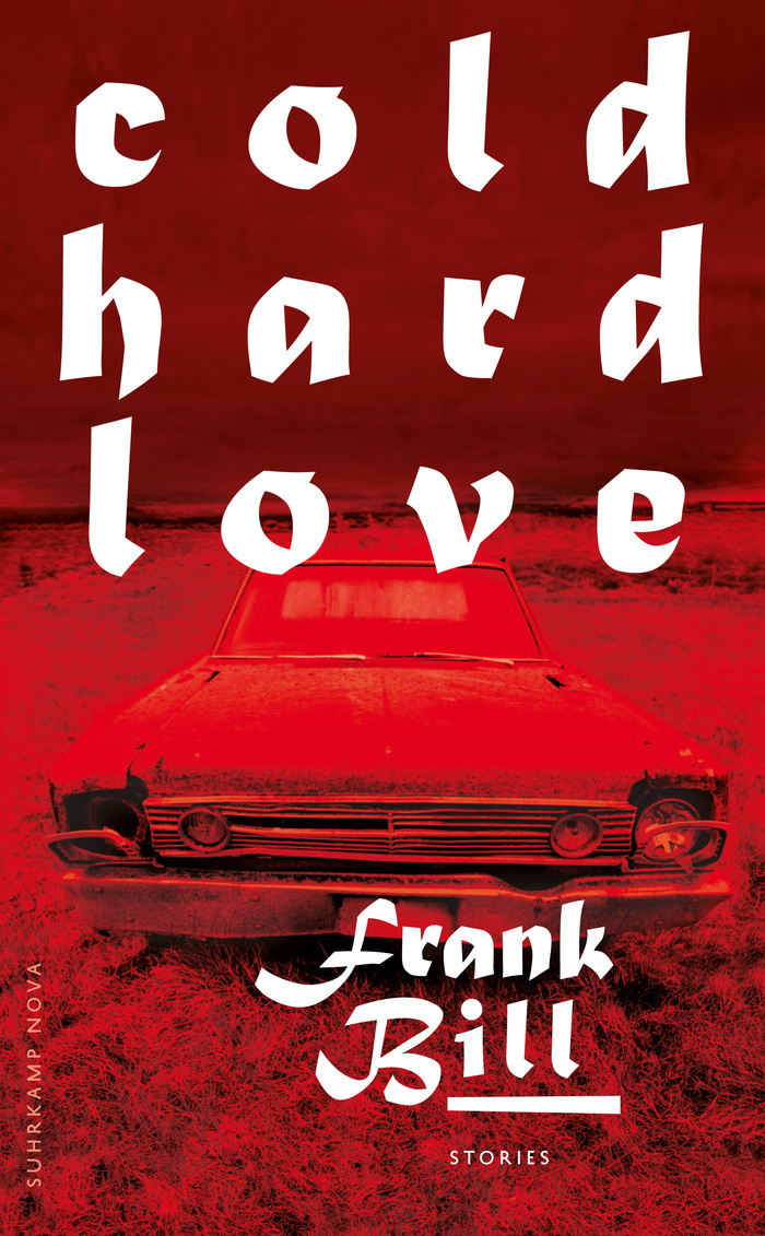 Cold Hard Love by Frank Bill