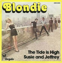 "Blondie – ""The Tide is High"" / ""Susie and Jeffrey"""