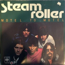 """Motel to Motel"" – Steam Roller"