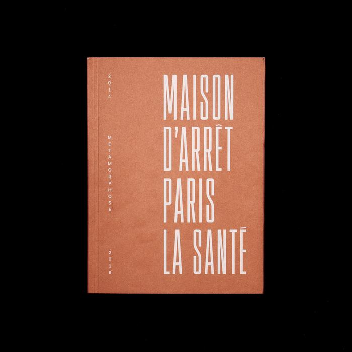 Maison d'arrêt Paris La Santé. Métamorphose 2014−2018 1