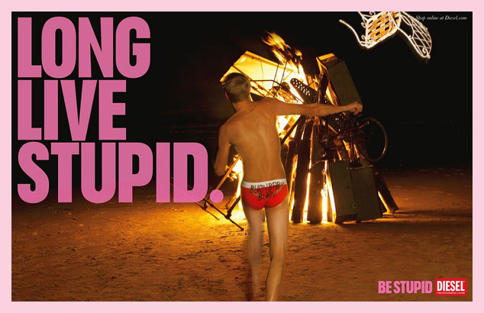 """""""Be Stupid"""" campaign by Diesel 1"""