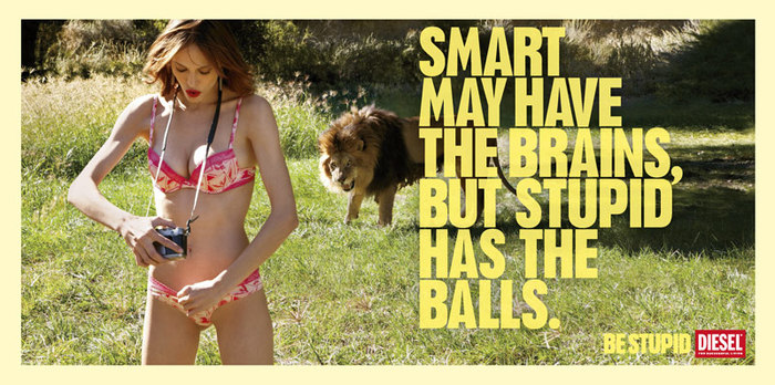 """""""Be Stupid"""" campaign by Diesel 2"""