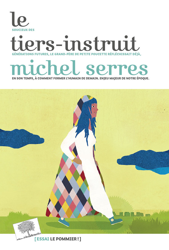 Le Tiers-Instruit – Michel Serres (2018)