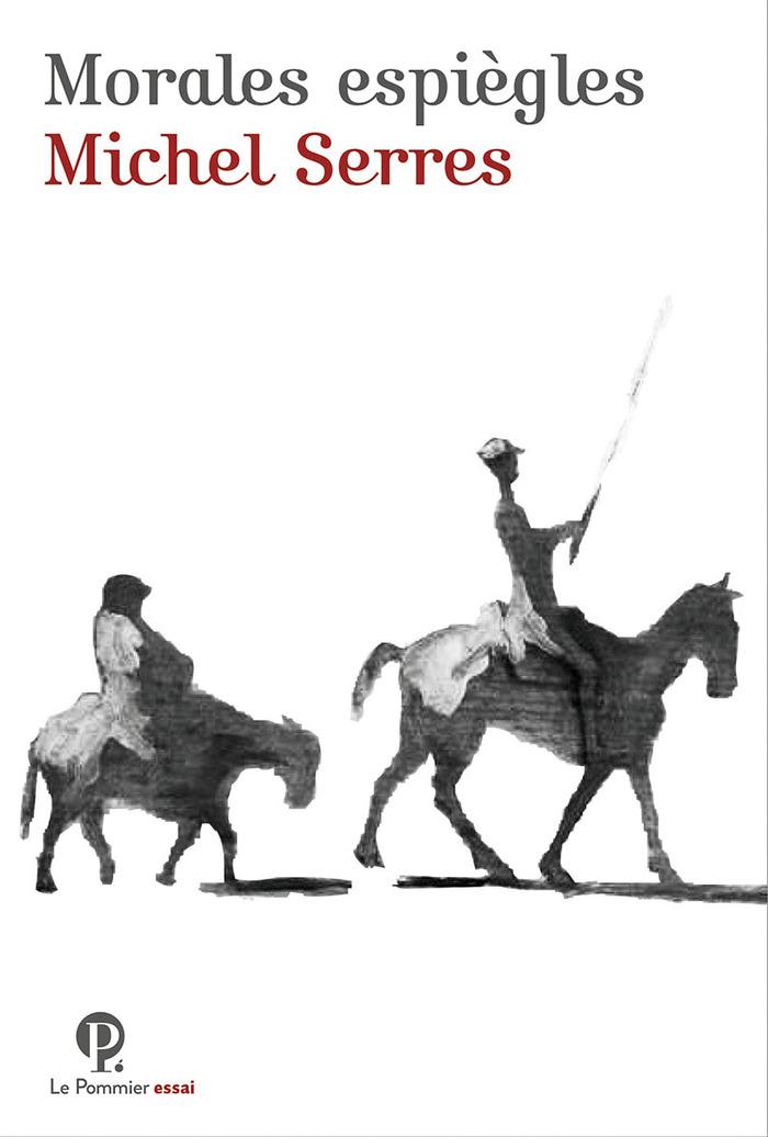 Morales espiègles – Michel Serres (2019)