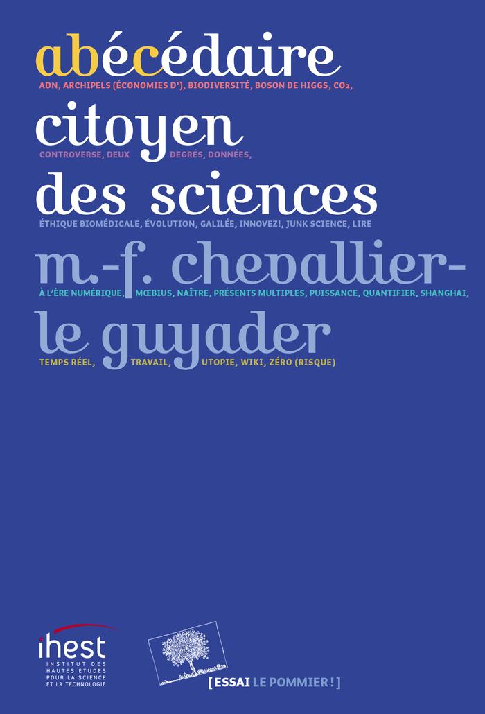 Abécédaire citoyen des sciences – Marie-Françoise Chevallier-Le Guyader (2017)