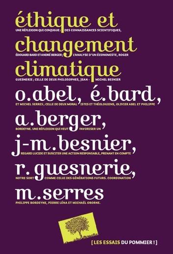 Éthique et changement climatique – Olivier Abel, Édouard Bard et al. (2015)