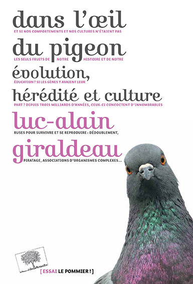 Dans l'œil du pigeon – Luc-Alain Giraldeau (2016)