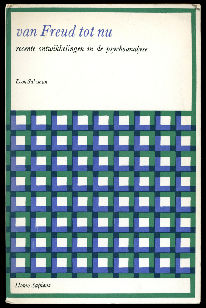 Leon Salzman: Van Freud tot nu. Recente ontwikkelingen in de psychoanalyse, Arnhem 1967.