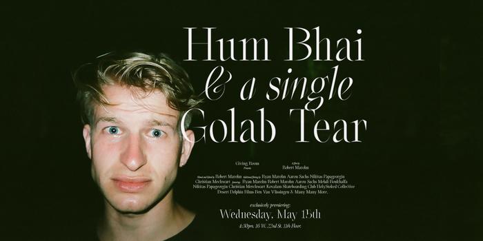 Hum Bhai & a single Golab Tear (India Skate Tour 2019) 2