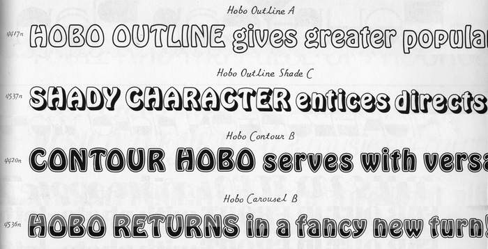 Four of the Hobo variants offered by Photo-Lettering, Inc., as shown in the Alphabet Thesaurus Vol. 3 (1971) on page 379 (rearranged). Hobo Carousel was also used by Craig Mierop for a record cover in 1968. The opposite page in this PLINC catalog presents Eminence, a face that was used for another iconic record cover.